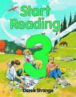 Start Reading: Book 3 by Derek Strange (Paperback, 1989)