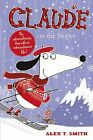 Claude on the Slopes by Alex T. Smith (Hardback, 2013)