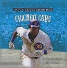 Chicago Cubs by MS Sara Gilbert (Hardback, 2013)