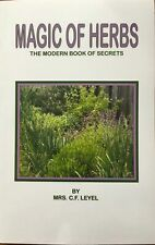 The Magic of Herbs; Modern Book of Secrets by Leyel Hilda (1937, Paperback)