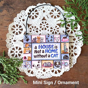 House-is-not-a-Home-without-a-CAT-Ornament-Mini-Wood-Sign-Gift-Party-Favor