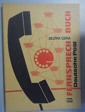 Fernsprechbuch Bezirk Gera 1988 Lobenstein Jena Greiz Eisenberg Triebes Weida ..