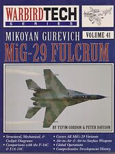 WARBIRD TECH No. 41 MIKOYAN GUREVICH MIG-29 FULCRUM (1st Ed., 2005)