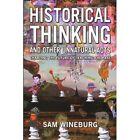 Historical Thinking by Sam Wineburg (Paperback, 2001)