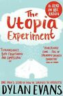 The Utopia Experiment by Dylan Evans (Paperback, 2015)