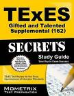 TExES (162) Gifted and Talented Supplemental Exam Secrets Study Guide by Mometrix Media LLC (Paperback, 2016)