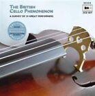 British Cello Phenomenon: A Survey of 29 Great Performers (2004)