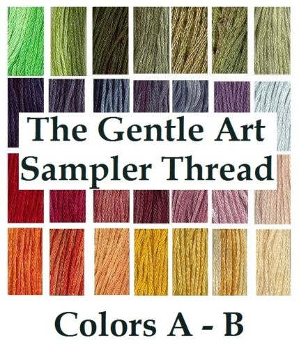 The Gentle Art Sampler Thread CHOOSE Colors A B **Buy 15 for FREE SHIPPING**