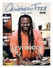 Caribbean Food Made Easy by Levi Roots (Hardback, 2009)