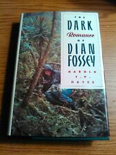 The Dark Romance of Dian Fossey by Harold T. Hayes (1990, Hardcover)