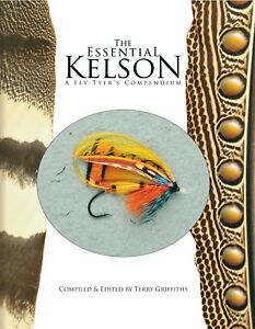 KELSON-SALMON-FISHING-amp-FLY-TYING-BOOK-THE-ESSENTIAL-KELSON-BY-TERRY-GRIFFITHS