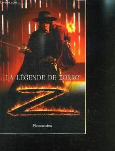 Details Sur Livre Broche Roman Tire Du Film La Legende De Zorro Scott Ciencin