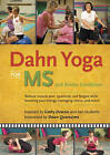 Dahn Yoga for Ms and Similar Conditions: Reduce Muscle Pain, Spasticity, and Fatigue While Boosting Your Energy, Managing Stress and More! by Dawn Quaresima (Digital, 2008)