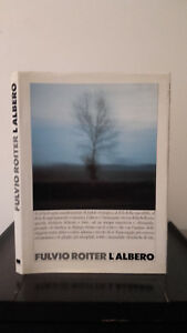 Fulvio-Roitier-L-039-Albero-1987-Vianello-Libri