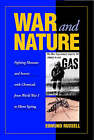 War and Nature: Fighting Humans and Insects with Chemicals from World War I to Silent Spring by Edmund Russell (Paperback, 2001)