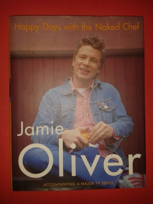 Happy Days With The Naked Chef - Jamie Oliver.