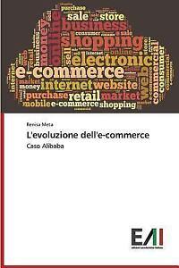 L' Evoluzione Dell'e-Commerce by Meta Renisa (2015 ...