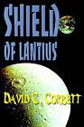 Shield of Lantius by David C Corbett (Paperback / softback, 2000)
