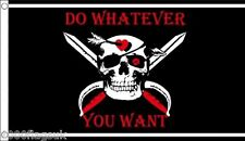 Pirate Skull and Crossbones Do Whatever You Want 5'x3' Flag