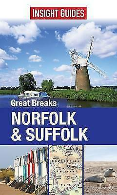 Insight Guides: Great Breaks Norfolk & Suffolk (Insight Great Breaks)-ExLibrary