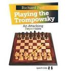 Playing the Trompowsky: An Attacking Repertoire by Richard Pert (Paperback, 2013)