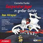 Gespensterjäger in großer Gefahr von Cornelia Funke (2010)