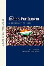 The Indian Parliament: A Democracy at Work by B. L. Shankar, Valerian...