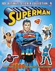 Superman: Ultimate Sticker Collection by DK Publishing (Mixed media product, 2013)