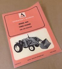 Allis Chalmers Model 460 Farm Loader Operators Owners Manual For 160 Tractor
