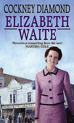 Waite, Elizabeth, Cockney Diamond: Number 3 in series (Owen Family), Very Good B