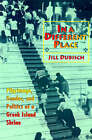 In a Different Place: Pilgrimage, Gender, and Politics at a Greek Island Shrine by Jill Dubisch (Paperback, 1995)