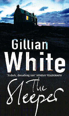 1 of 1 - The Sleeper, White, Gillian, Very Good Book