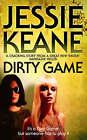 Dirty Game by Jessie Keane (Paperback, 2008)