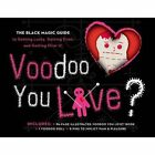 Voodoo You Love? Book & Kit by Helmes Amy 9781454916864