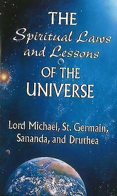 NEW The Spiritual Laws and Lessons of the Universe by Lord Michael