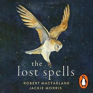 The-Lost-Spells-by-Robert-Macfarlane