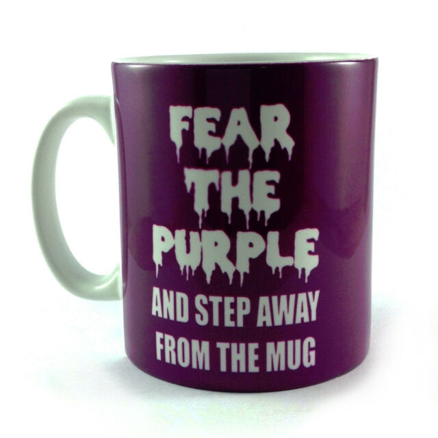 FEAR THE PURPLE AND STEP AWAY FROM THE MUG GIFT CUP PRESENT LOVER FUNNY
