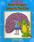 Dear Dragon Goes to the Zoo by Margaret Hillert (Paperback / softback, 2011)