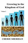 Growing in the Kingdom of God, Nuggets of Truth, Volume 3 by Cherie Sheridan (Paperback / softback, 2014)