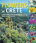 Flowers of Crete by John Fielding, Nicholas Turland (Hardback, 2005)