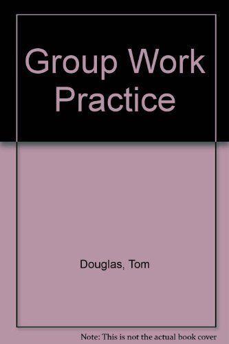 Group Work Practice,Tom Douglas