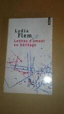 Lydia Flem - Lettres d'amour en héritage