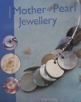 Mother Of Pearl Jewellery Jewelry Making Bead Beading Instruction Book
