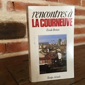Emile Breton Incontro Alla Courneuve Temps Attuali 1983