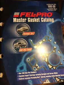 Fel-Pro Master Gasket Catalog # 900-06 November 2006