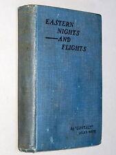 EASTERN NIGHTS & FLIGHTS - 'Contact' (Alan Bott) (1920 1st Ed) First World War