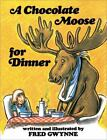 A Chocolate Moose for Dinner by Fred Gwynne (1987, Hardcover)