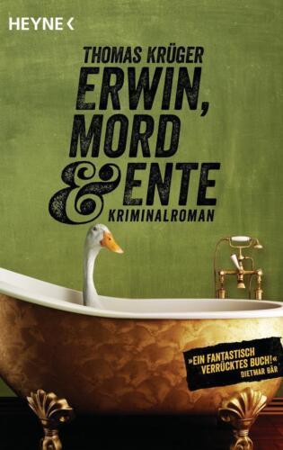 1 von 1 - Erwin, Mord & Ente / Erwin, Lothar & Lisbeth Bd.1 von Thomas Krüger (2013, Klapp