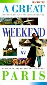 Very-Good-A-Great-Weekend-in-Paris-Synave-Catherine-Paperback