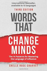 Words-That-Change-Minds-the-14-Patterns-for-Mastering-the-Language-of-Influence